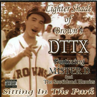 MISTER D AND DTTX SITTIN IN THE PARK