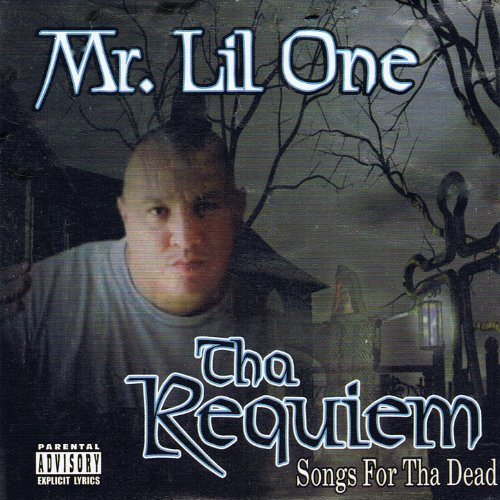 MR. LIL ONE- THE REGUIEM, SONGS FOR THE DEAD