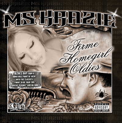 Ms Krazie homegirls firme oldies