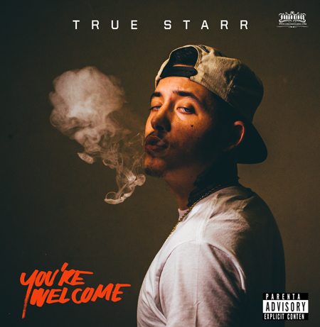 True Starr - Your Welcome