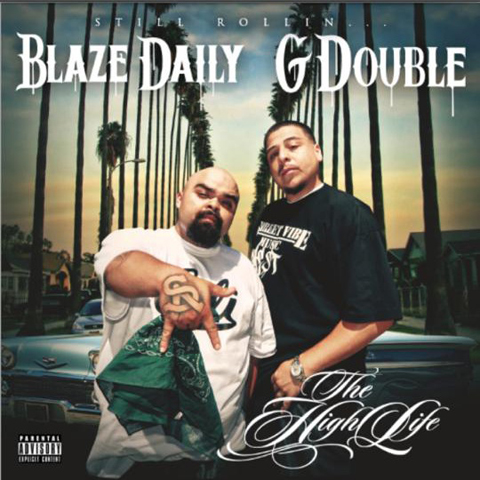 Blaze Daily and G Double - Still Rollin