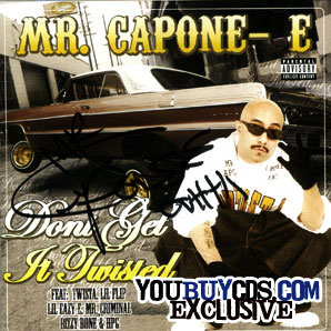 Mr. Capone-E Dont Get It Twisted Autographed Cd