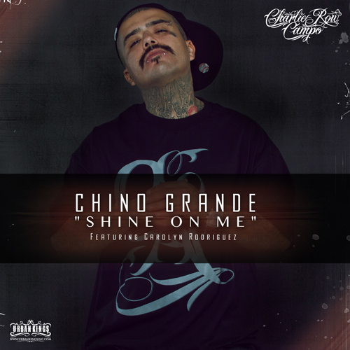 Chino Grande Shine On me Feat Carolyn Rodriguez