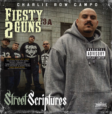 Fiesty 2 Guns of Charlie Row Campo - Street Street Scriptures