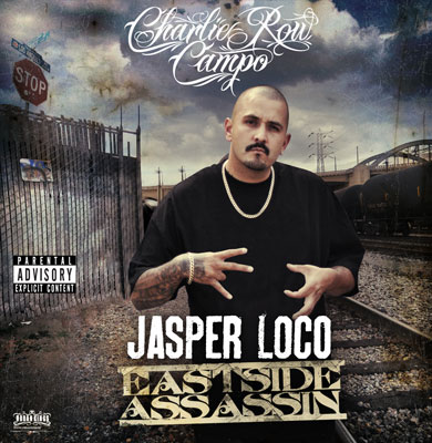 Jasper Of Charlie Row Campo - Eastside Assassin