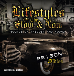 Lifestyle of The Slow- Prision Oldies Sounds of the lost and found