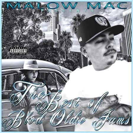 Malow Mac - The Best Of Blvd Oldie Jams