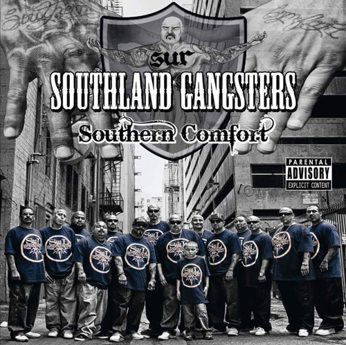 Southland Gangsters - Southern Comfort