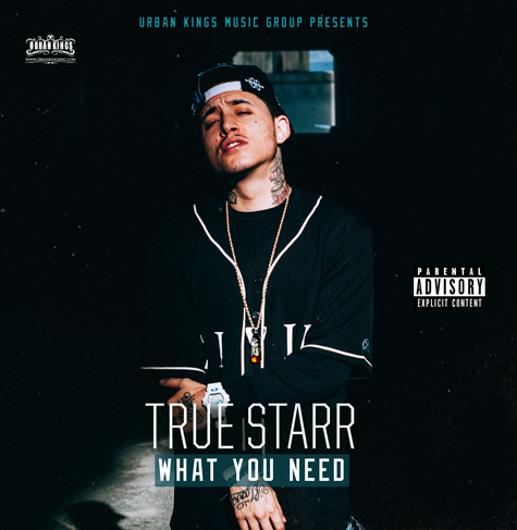 True Starr - What You Need