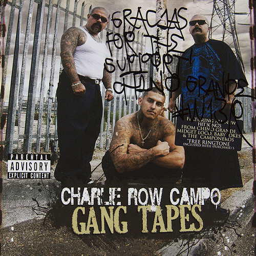 Charlie Row Campo - Gang Tapes - Chino Grande Autograph CD