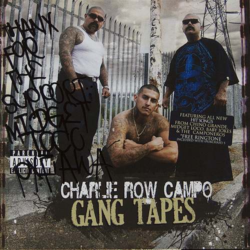 Charlie Row Campo - Gang Tapes - Midget Loco Autograph CD