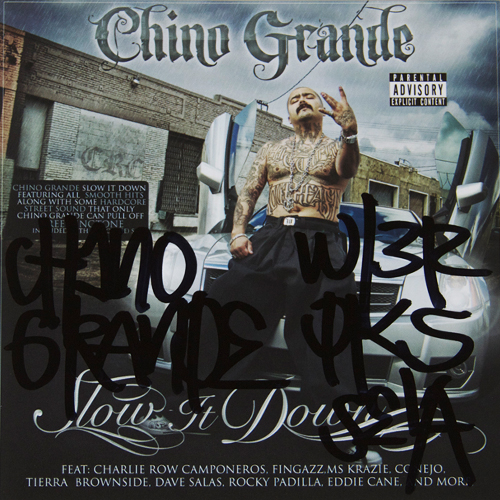 Chino Grande- Slow It Down - Autographed CD